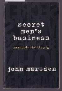 image of Secret Men's Business - Manhood the Big Gig