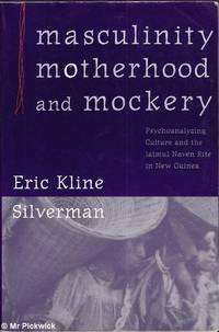 Masculinity, Motherhood and Mockery
