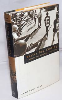 image of Better day coming; blacks and equality, 1890-2000
