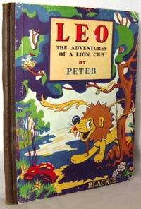 Leo : the adventures of a lion Cub