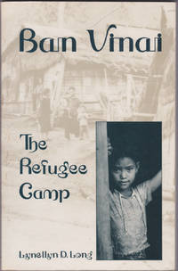 image of Ban Vinai: The Refugee Camp