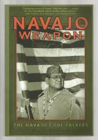 Navajo Weapon: The Navajo Code Ta;lkers