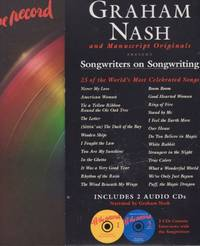 Graham Nash and Manuscript Originals Present Off the record Songwriters on Songwriting 25 of the...