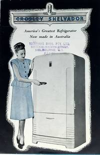 Crosley Shelvador America's Greatest Refrigerator Now made in Australia