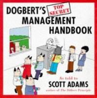 image of Dogbert's Top Secret Management Handbook