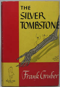 The Silver Tombstone