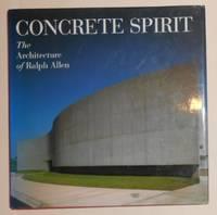 Concrete Spirit - the Architecture of Ralph Allen
