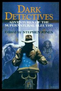 DARK DETECTIVES - Adventures of the Supernatural Sleuths