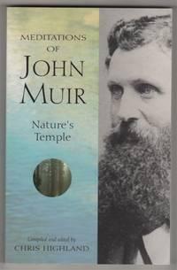 The Meditations of John Muir: Nature's Temple
