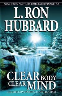Clear Body  Clear Mind : The Effective Purification Program