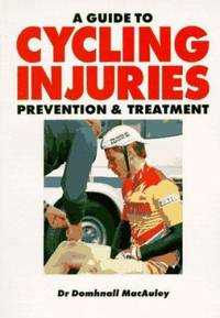 A Guide to Cycling Injuries : Prevention and Treatment