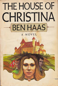 HOUSE OF CHRISTINA by Ben Haas  - Hardcover  - Book Club  - 1977  - from 3 R's Books and Antiques (SKU: R74)