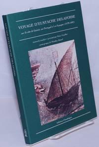 image of Voyage d'Eustache Delafosse sur la côte de Guinée, au Portugal & en Espagne (1479-1481)
