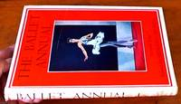 The Ballet Annual - 1953 Seventh Issue a record and year book of the ballet