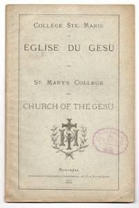 College Ste. Marie et Eglise du Gesu / St. Mary's College and Church of the Gesu