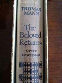 The Beloved Returns: Lotte in Weimar   -Signed by author.  [Slipcase]