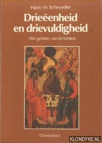 Drieëenheid en drievuldigheid: Het geheim van de triniteit