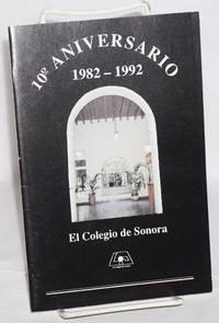 image of El Colegio de Sonora 10th Aniversario 1982 - 1992