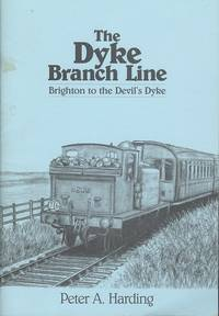 The Dyke Branch Line