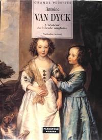 Antoine Van Dyck, créateur de l'école anglaise