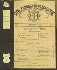The City of London Chess Magazine, Volume I by  William Norwood (1840-1895) [editor] Potter - First - 1874-75 - from The Book Collector ABAA, ILAB (SKU: C0539)