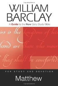 image of Matthew: A Guide to the New Daily Study Bible (Guides to the New Daily Study Bible)