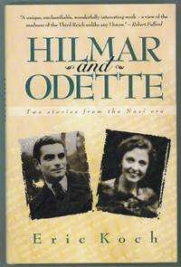 Hilmar and Odette  Two Stories from the Nazi Era