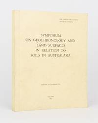 Symposium on Geochronology and Land Surfaces in Relation to Soils in Australasia. Adelaide, 5-8 December 1961. Sponsored by the Australian Academy of Science in association with Division of Soils, C.S.I.R.O., Adelaide