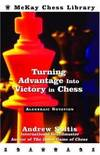 image of Turning Advantage into Victory in Chess: Algebraic Notation (McKay Chess Library)