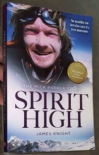 image of Spirit High: The Mick Parker Story
