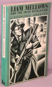 image of Liam Mellows and the Irish Revolution.