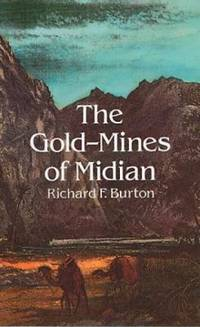 The Gold-Mines of Midian