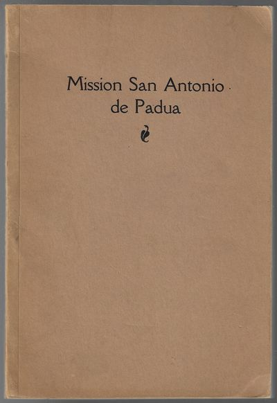 Santa Barbara, CA: Mission Santa Barbara, 1929. First Edition. Softcover. Very Good. vi, 140 pp, wit...