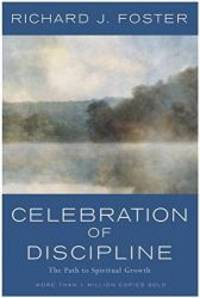 image of Celebration of Discipline: The Path to Spiritual Growth