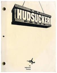 HUDSUCKER PROXY, THE (1994) Screenplay by Coen Brothers, Sam Raimi dated 11/25/92 An Industrial Fantasy
