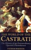 The World Of the Castrati