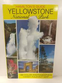 Hamilton's Guide, Yellowstone National Park