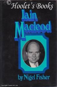 Iain Macleod by Nigel Fisher - 1973