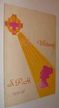 The Whitecap 1955-56: Yearbook of S.P.H. - St. Paul's Hospital, Saskatoon, Saskatchewan