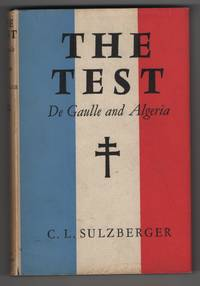 image of The Test:   De Gaulle and Algeria