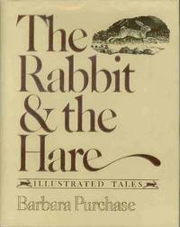 The Rabbit & the Hare.  Illustrated Tales