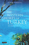 Western Shores of Turkey by John Freely - Paperback - from Ria Christie Collections and Biblio.com