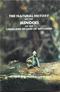 The Natural History of the Minocki of the Lakeland Region of Wisconsin