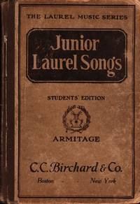 Junior Laurel Songs Students' Edition