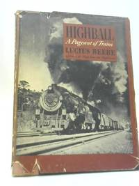 image of Highball. A Pageant of Trains