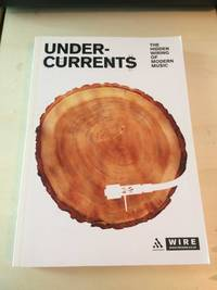 image of Undercurrents: The Hidden Wiring of Modern Music