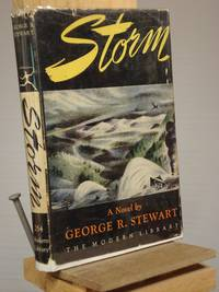 Storm by George R. Stewart - Hardcover - Reprint.  - 1947 - from Henniker Book Farm and Biblio.com