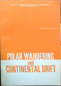 Polar Wandering and Continental Drift. by  Arthur C. Editor Munyan - Paperback - 1st Edition - 1963 - from Ken Jackson (SKU: 246240)