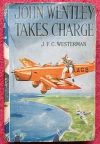 image of John Wentley Takes Charge.