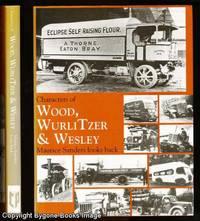 Characters of Wood, Wurlitzer & Wesley. Maurice Sanders Looks Back